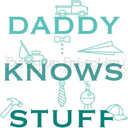 Daddy Knows Stuff SVG