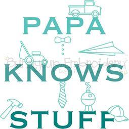 Papa Knows Stuff SVG