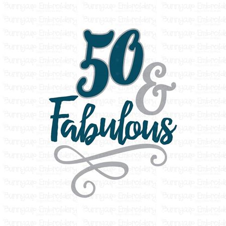 50 And Fabulous SVG