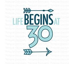 Life Begins at 30 SVG