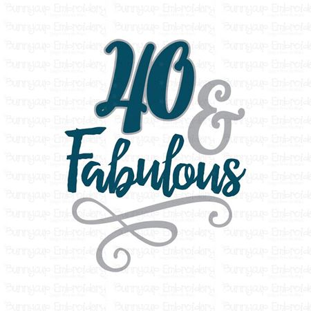 40 And Fabulous SVG