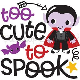 Too Cute To Spook Dracula SVG