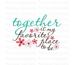 Together Is My Favorite Place To Be SVG