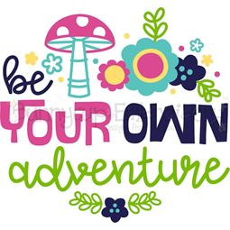 Be Your Own Adventure SVG