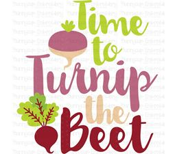 Time To Turnip the Beet SVG