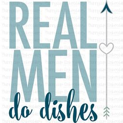 Real Men Do Dishes SVG