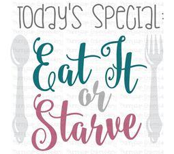 Eat It Or Starve SVG