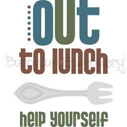 Out To Lunch Help Yourself SVG
