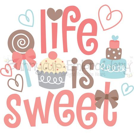 Life Is Sweet SVG