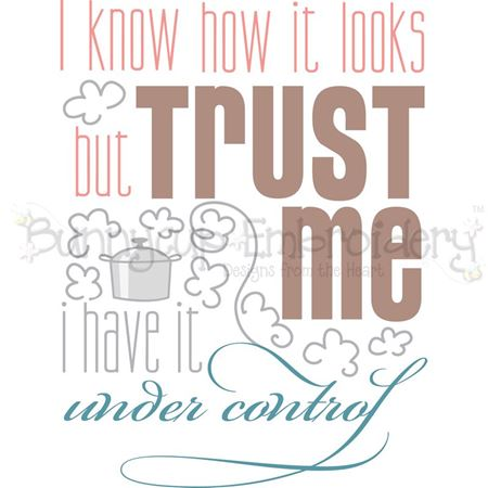 Trust Me I Have It Under Control SVG