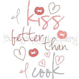 I Kiss Better Than I Cook SVG