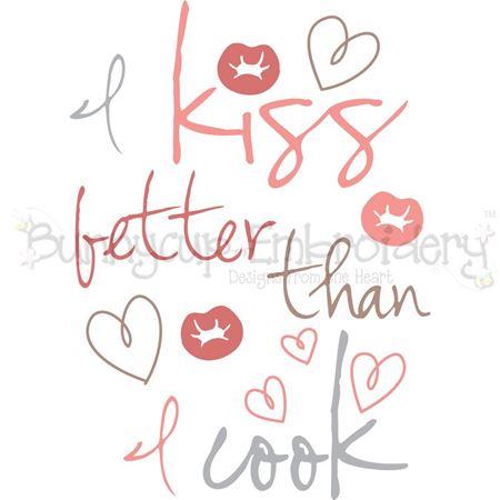 I Kiss Better Than I Cook SVG