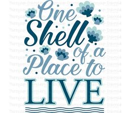 One Shell Of A Place To Live SVG