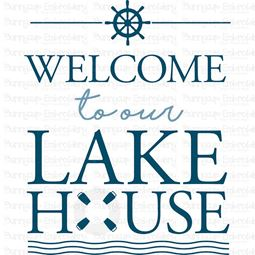 Welcome To Our Lake House SVG