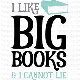 I Like Big Books and I Cannot Lie SVG