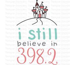 I Still Believe in 398 SVG
