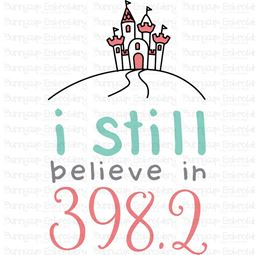 I Still Believe in 398 SVG