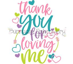Thank You For Loving Me SVG