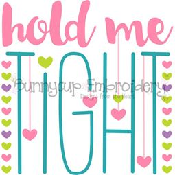 Hold Me Tight SVG