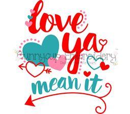 Love Ya Mean It SVG