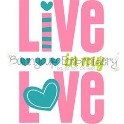 Live In My Love SVG
