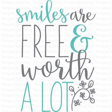 Smile Are Free And Worth A Lot SVG