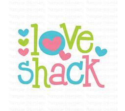 Love Shack SVG