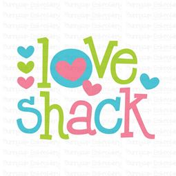 Love Shack SVG