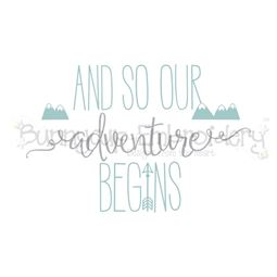 And So Our Adventure Begins SVG