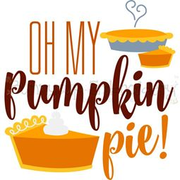 Oh My Pumpkin Pie SVG
