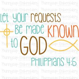 Let Your Requests Be Made Known To God SVG