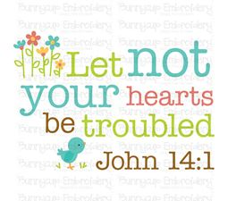 Let Not Your Hearts Be Troubled SVG