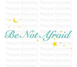 Be Not Afraid SVG