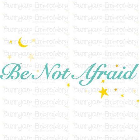 Be Not Afraid SVG