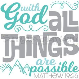 Matthew 19 26 With God All Things Are Possible SVG