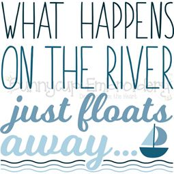 What Happens On The River Just Floats Away SVG