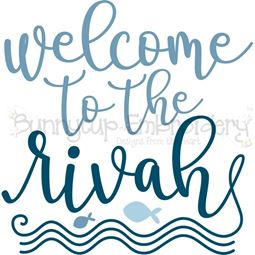 Welcome To The Rivah SVG