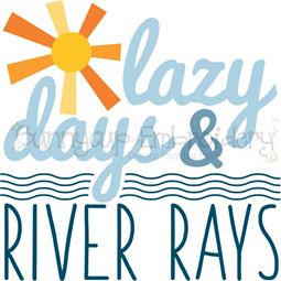 Lazy Days And River Rays SVG