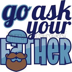 Go Ask Your Father SVG