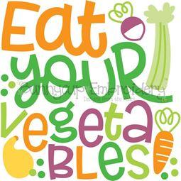 Eat Your Vegetables SVG