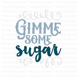 Gimme Some Sugar SVG