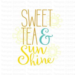 Sweet Tea And Sunshine SVG