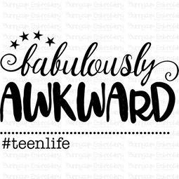 Fabulously Awkward Teen Life SVG