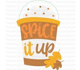Spice It Up Pumpkin Spice Latte SVG
