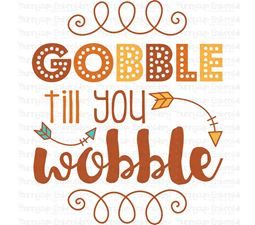 Gobble Till You Wobble SVG