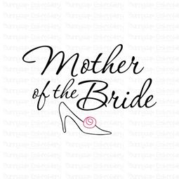 Mother Of The Bride SVG