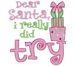 Dear Santa I Really Did Try