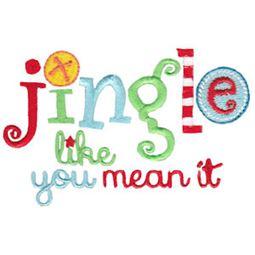 Jingle Like You Mean It