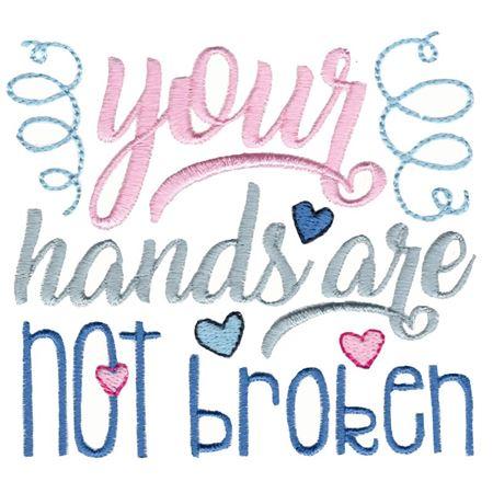 Your Hands Are Not Broken
