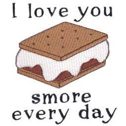 I Love You Smore Every Day